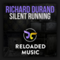 Richard Durand - Silent Running