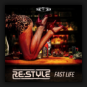 Re-Style - Fast Life