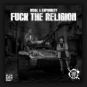 R!VAL & Euphority - Fuck The Relegion