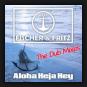 Fischer & Fritz - Aloha Heja Hey (The Dub Mixes)