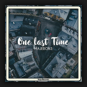 MajerOn3 - One Last Time