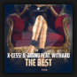 X-Cess! & Jarno feat. Withard - The Best