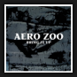 Aero Zoo - Bring It up