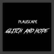 Glitch & Hope