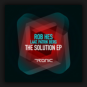 Rob Hes Laat. Patrik Berg - The Solution EP