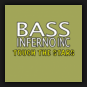 Bass Inferno Inc. - Touch The Stars