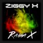 Ziggy X - Ragga X