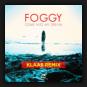 Foggy - Come Into My Dream