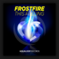 Frostfire - This Feeling