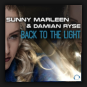 Sunny Marleen & Damian Ryse - Back To The Light