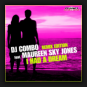 DJ Combo feat. Maureen Sky Jones - I Had A Dream (Remix Edition)