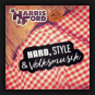 Harris & Ford feat. Addnfahrer - Hard, Style & Volksmusik