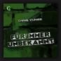 Chris Tunes - Für Immer Unbekannt