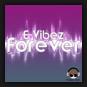 E-Vibez - Forever