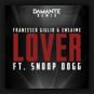 Francesco Giglio & Ensaime feat. Snoop Dogg - Lover