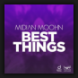 Midian Moohn - Best Things