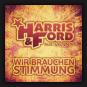 Harris & Ford feat. Vanny - Wir Brauchen Stimmung