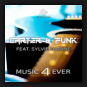 Carter & Funk feat. Sylvie Nadine - Music 4 Ever