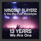 13 Years We Are One (Technobase.FM Birthday Anthem)