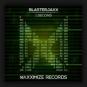 BlasterJaxx - 1 Second