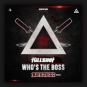 Killshot - Who's The Boss (Bloodlust Remix)