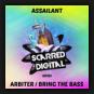 Assailant - Arbiter / Bring The Bass