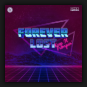 Forever Lost - Keep It Pumpin'