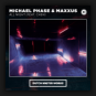 Michael Phase & Maxxus feat. Ca$h - All Night