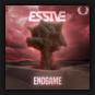 Essive - The Endgame
