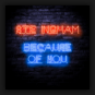 Ste Ingham - Because Of You