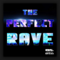 S3rl feat. Krystal - The Perfect Rave