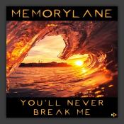 You'll Never Break Me
