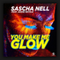 Sascha Nell feat. Addie Nicole - You Make Me Glow