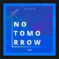 Axten - No Tomorrow