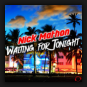 Nick Mathon - Waiting For Tonight