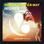 Marlon White & B-Way - Higher