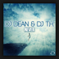 DJ Dean & DJ T.H. - Never