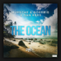 Ruesche & Goerbig x Dan Kers - The Ocean (Remixes)