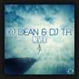 DJ Dean & DJ T.H - Never