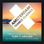 Trance Classics & Amélie Mae - Turn It Around (The Remixes)