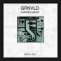 GRNVLD - Warped Minds