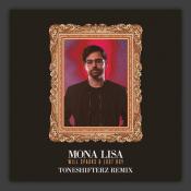 Mona Lisa (Toneshifterz Remix)
