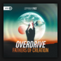 Overdrive - Fathers Of Creation