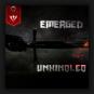 Emerged - Unkindled