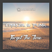 Forget The Time (Remixes)