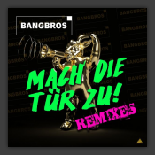 Mach Die Tür Zu! (Remixes)
