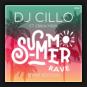DJ Cillo feat. Erika Mein - Summer Rave (Remix Edition)