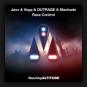 Jaxx & Vega & OUTRAGE & Machado - Rave Control
