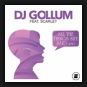 DJ Gollum feat. Scarlet - All The Things She Said 2020