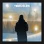 Keanu Silva - Troubles
